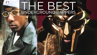 THE BEST UNDERGROUND RAPPERS!