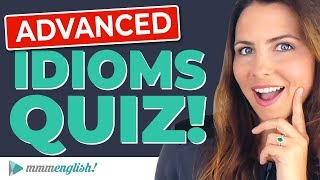 Do YOU know these English Idioms? | Take the QUIZ! 🤓