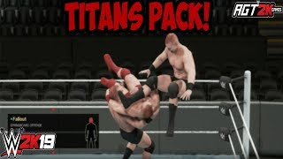 AGT - WWE 2K19 | Titans Pack DLC - ALL New Moves & Taunts!