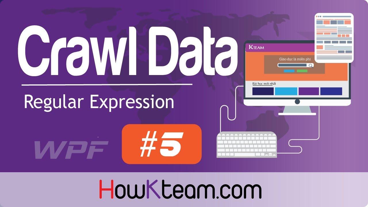 [Crawl data][Regular Expression] HowKteam.com: [Bài 5] – Hoàn chỉnh phần mềm