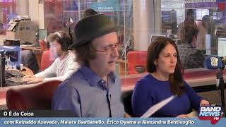 """""""O É da Coisa"""" com Reinaldo Azevedo - 10/07/2019"""