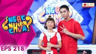 Ngạc Nhiên Chưa 2019 | Tập 218: Thuý Ngân, Nam Thư