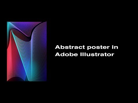TUTORIAL - Abstract poster in Adobe Illustrator thumbnail