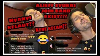 DATO ALIFF SYUKRI Join Band Exist /NYANYI KELAUT.!!