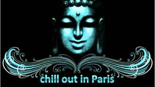 Chill Out In Paris Buddha Bar Youtube