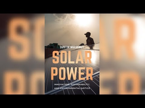 Solar Energy Is Renewable, But Is it Environmentally Just? (1/2)