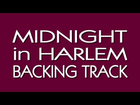MIDNIGHT in HARLEM Backing Track