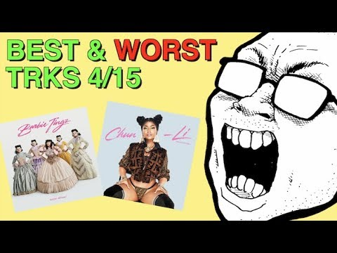 Weekly Track Roundup: 4/15 (NEW NICKI MINAJ! CHUN-LI! BARBIE TINGZ!)