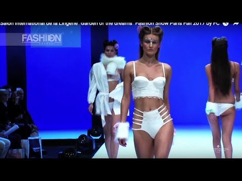 GARDEN OF THE DREAM Lingerie Fashion Show Paris Fall 2017 by Fashion Channel