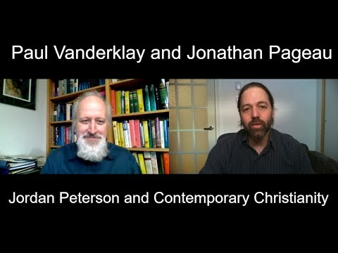 Jordan Peterson and Contemporary Christianity | Discussion with Paul Vanderklay