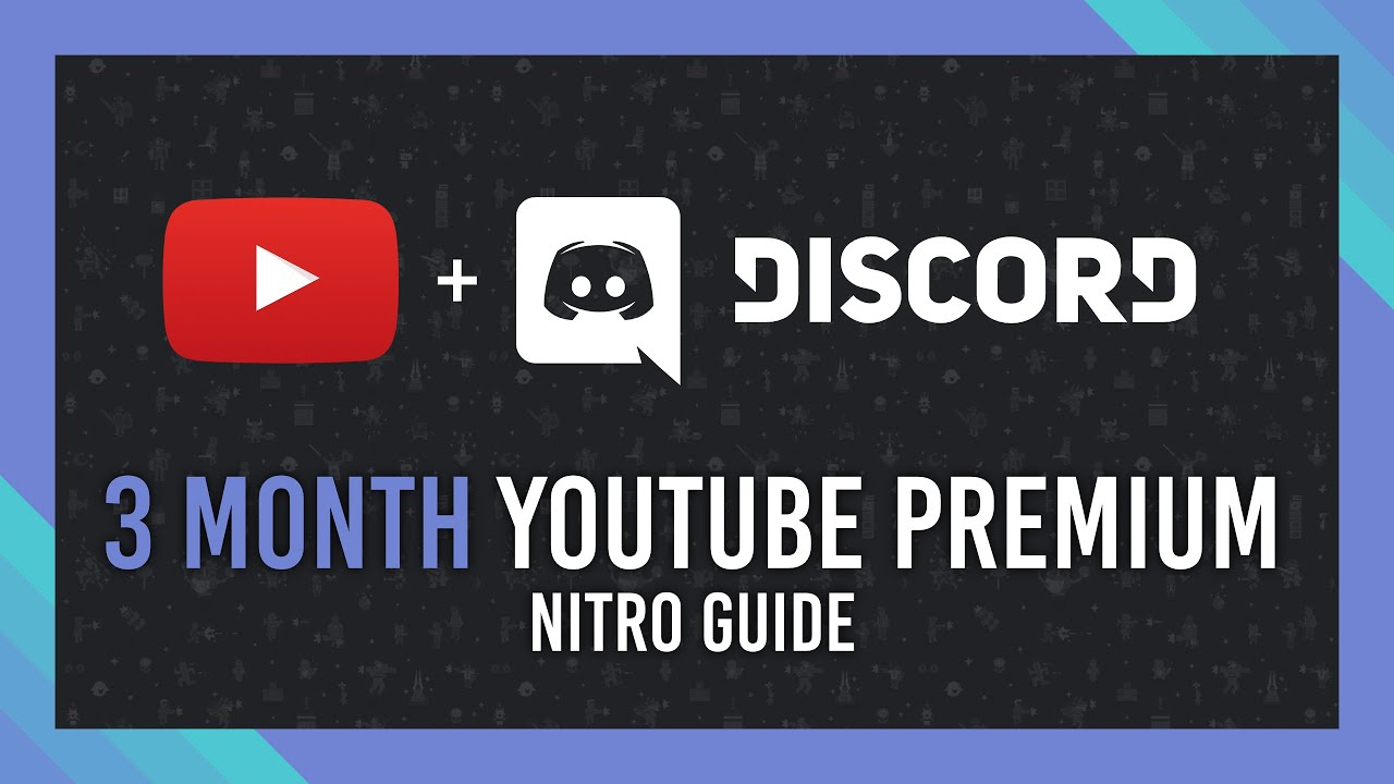 Claim 20 months FREE YouTube Premium   Discord Nitro Guide   20