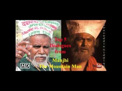 Top 5 Dialogues from Manjhi- The Mountain Man