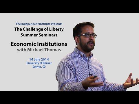 Michael Thomas | Economic Institutions
