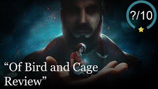 Of Bird and Cage Review [PC] (Video Game Video Review)