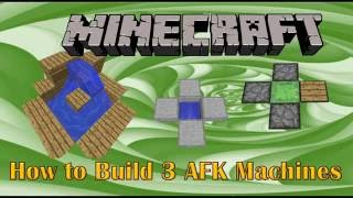 Video How to Build 3 AFK Machines in Minecraft 1.12 download MP3, 3GP, MP4, WEBM, AVI, FLV Juli 2018