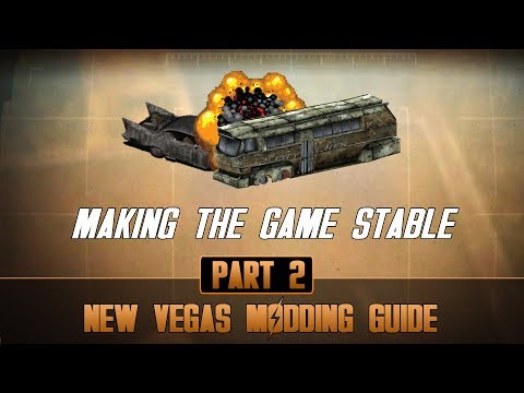 How To Mod Fallout New Vegas #2 | Making New Vegas Stable