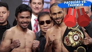 BT: Manny Pacquiao at Keith Thurman, parehong pasok sa final weigh-in para sa laban bukas