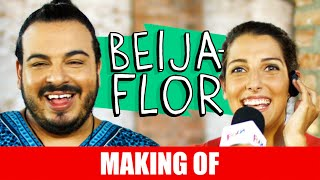 Vídeo - Making Of – Beija-flor