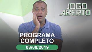 Jogo Aberto - 08/08/2019 - Programa Completo