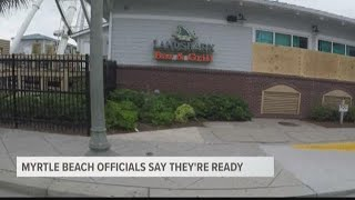Myrtle Beach Officials Say They're Ready