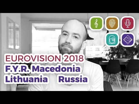 f.y.r.-macedonia,-lithuania,-russia-(eurovision-2018-–-my-top-43-part-1)