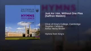 Just As I Am, Without One Plea (Saffron Walden)