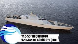 """""""FAC-55"""" hücumbotu Pakistan'da görücüye çıktı"""