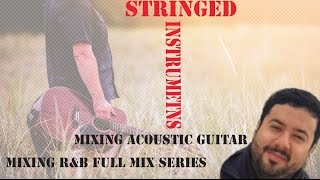 #19 Mixing Acoustic Guitars | Mixing R&B in Pro Tools