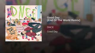 Good Day End Of The World Remix