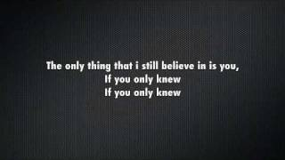 Shinedown-If You Only Knew (lyrics)