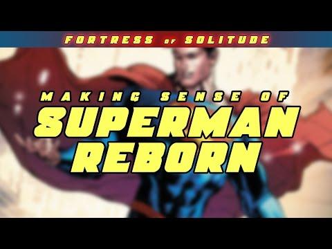 Making Sense of SUPERMAN REBORN
