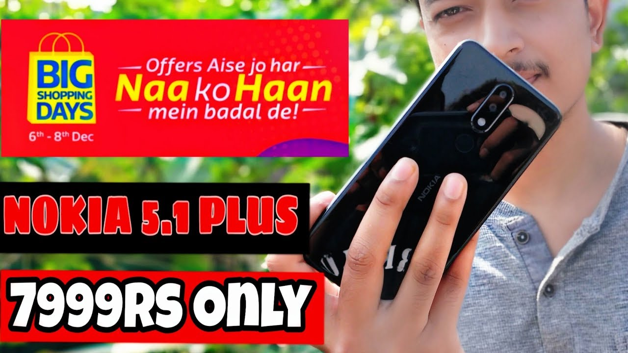a035f50b8 Buy Nokia 5.1 Plus At 7999rs  Only! Flipkart Biggest Disscount Mobile Offer  🔥