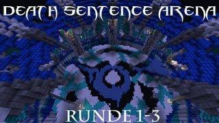 Death Sentence (Runde 1-3) [Dansk]
