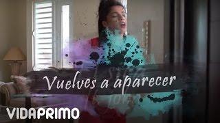 Joha - Vuelves A Aparecer ft. El Sica