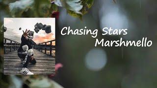 Alesso & Marshmello - Chasing Stars ft. James Bay Lyrics