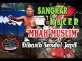 Kacer Mbah Muslim Juara   Mp3 - Mp4 Download