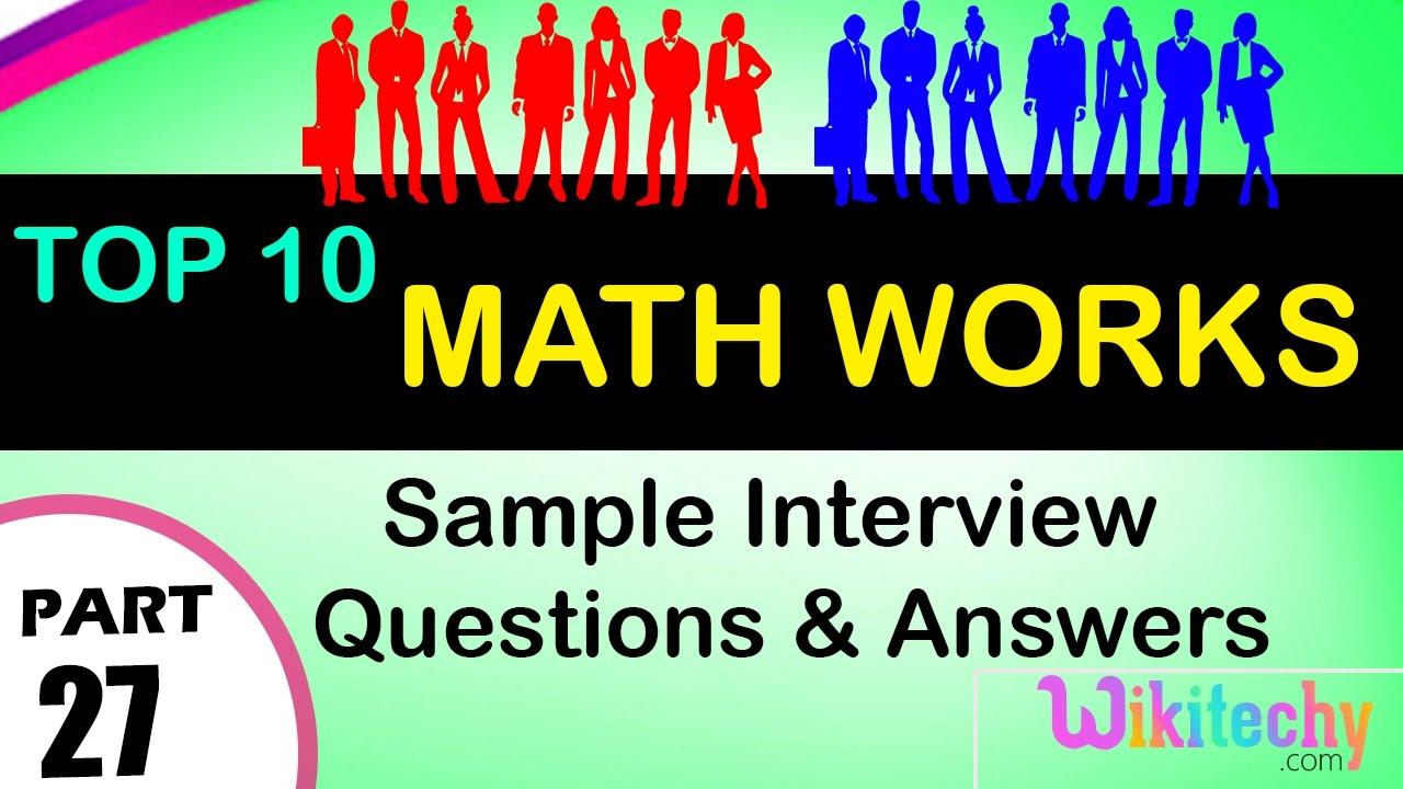 Math Works Top most interview questions and answers for freshers /  experienced tips online videos