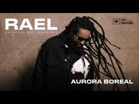Rael - Aurora Boreal (Áudio Oficial)