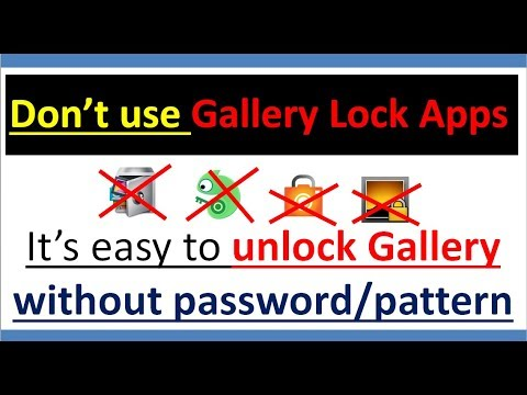 Gallery Lock Apps | Don't Use !!! It's Easy To Unlock Applock And Bypass