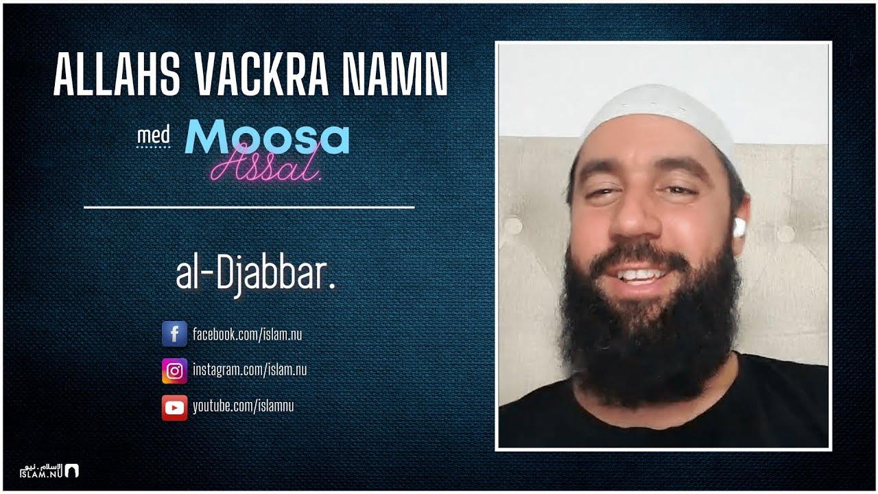 Allahs Vackra Namn | del 3