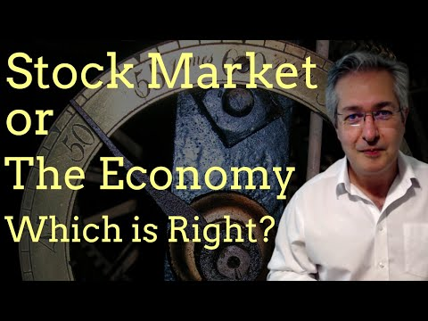 The Stock Market Or The Economy: Which Is Right?
