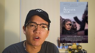 A Private War (Movie Review)