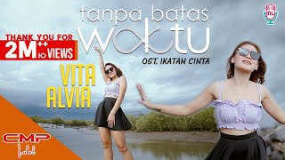 Vita Alvia - Tanpa Batas Waktu (Official Music Video) | OST. Ikatan Cinta Versi Dangdut Kentrung