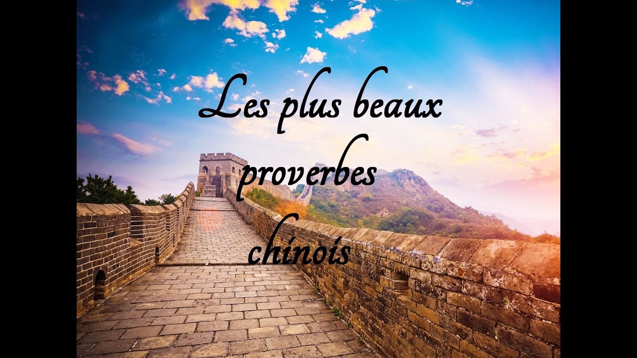 les plus beaux proverbes chinois youtube. Black Bedroom Furniture Sets. Home Design Ideas