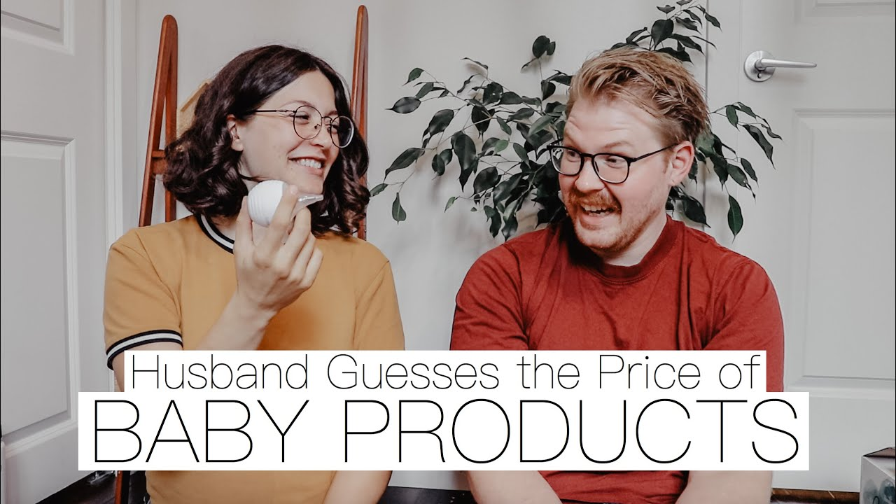 My Husband Guesses the Price of Baby Products