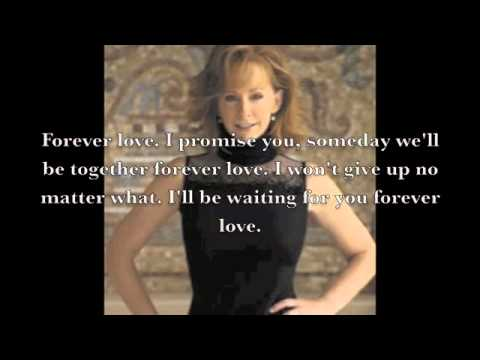 Forever Love by Reba McEntire Lyrics