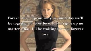 Forever Love by Reba McEntire Lyrics