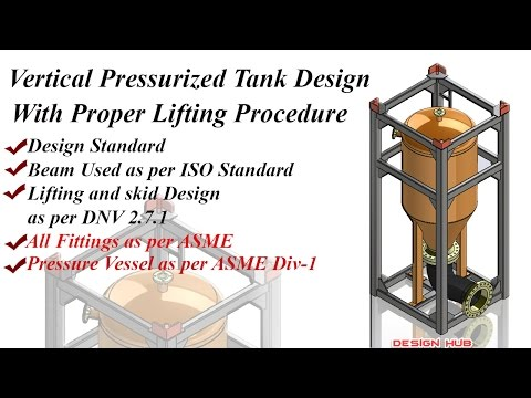 Pressurized tank Design with lifting skid as per Dnv 2.7.1 in Solidwork 2016-part-1