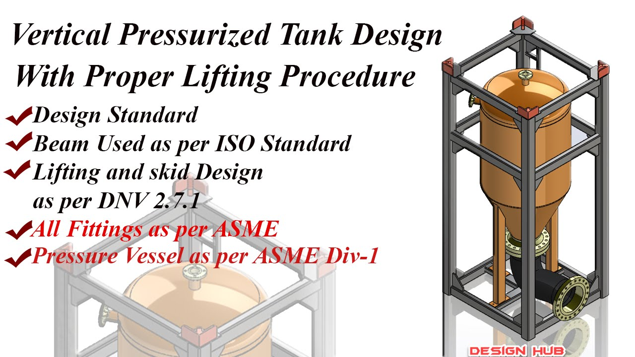Pressurized tank Design with lifting skid as per Dnv 2 7 1 in Solidwork  2016-part-1
