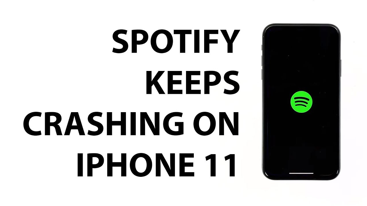 Spotify closes frequently on Apple iPhone 11 after the iOS